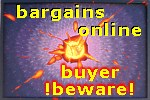 bargains online buyer beware